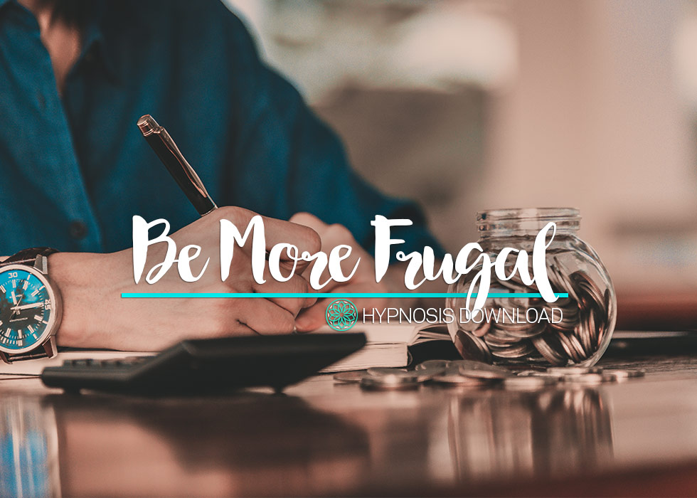 Become more Frugal Hypnosis Download